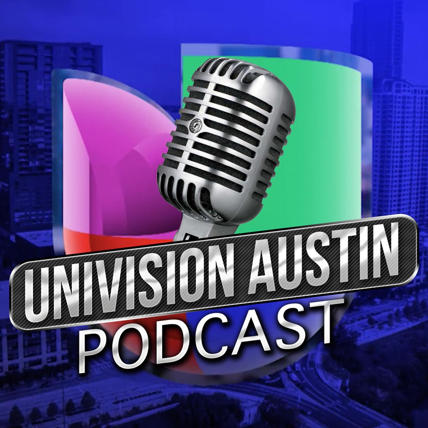 Univision Austin Podcast